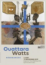 Jeudi 20 Juin 2019 - Ouattara Watts, Résonances -  Eymoutiers (87)