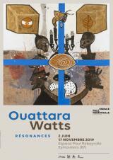 Samedi 19 Octobre 2019 - Exposition Ouattara Watts : Résonances -  Eymoutiers (87)