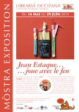 Mercredi 22 Mai 2019 - Exposition « Jean Estaque... joue avec le feu » -  Limoges (87)